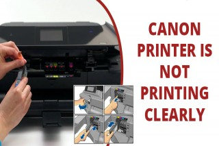 How to Fix Canon Printer is not Printing Clearly?