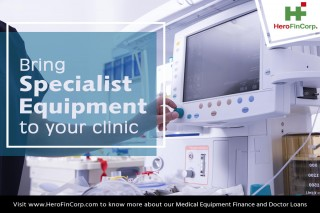Update Your Practice With Finance for Medical Equipment