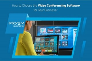 How to Choose the Video Conferencing Software for Your Business?